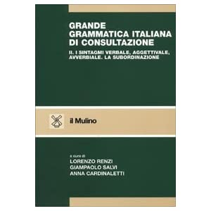 Grande grammatica italiana di consultazione: 2