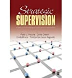[(Strategic Supervision: A Brief Guide for Managing Social Service Organizations )] [Author: Peter J. Pecora] [Mar-2010]
