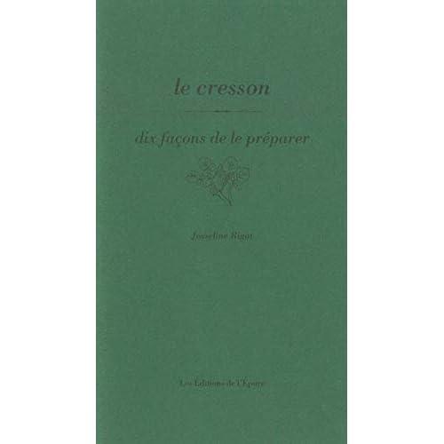 Le Cresson, dix façons de le préparer