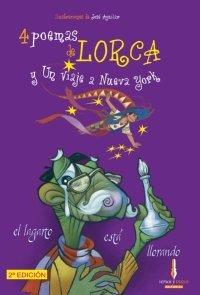 4 Poemas De Lorca Y Un Viaje A Nu (Poetas para todos)