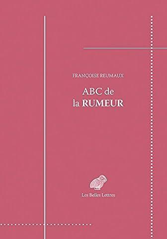 Histoire Contemporaine Politique Et Sociale - ABC de la rumeur: Message &