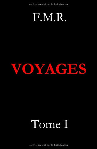 Voyages: Tome I