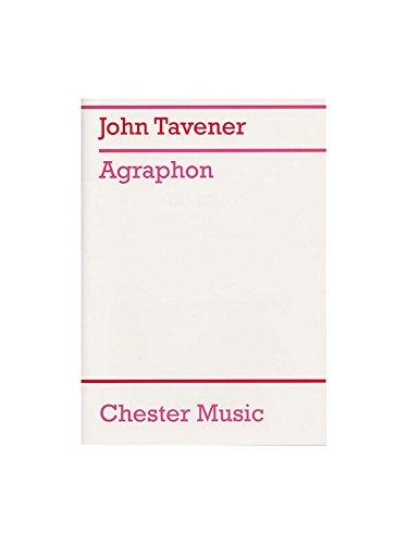 John Tavener: Agraphon. Für Streichinstrumente, Sopran