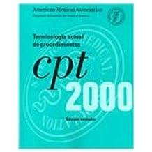 Cpt 2000: Terminologia Actual De Preocedimientos