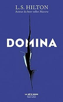 Domina - Édition française par [HILTON, L.S.]