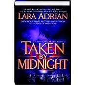 TAKEN BY MIDNIGHT by LARA ADRIAN (2010-08-02)