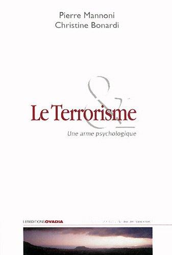 Le terrorisme : Une arme psychologique