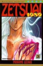 Zetsuai 1989 Edition simple Tome 3