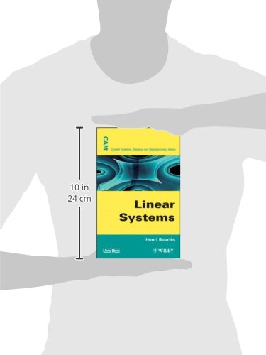 Linear Systems (Control Systems, Robotics and Manufacturing)