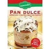 Pan dulce / Sweet Bread