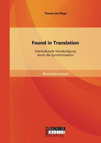Found in Translation: Interkulturelle Verständigung durch die Synchronisation