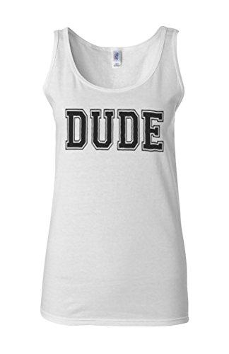 Dude Friend Mate Forever Novelty White Femme Women Tricot de Corps Tank Top Vest **Blanc