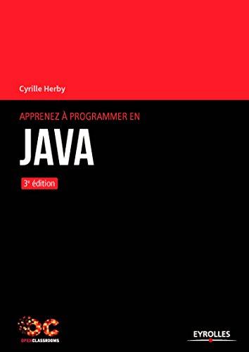 Apprenez à programmer en Java - 3e édition