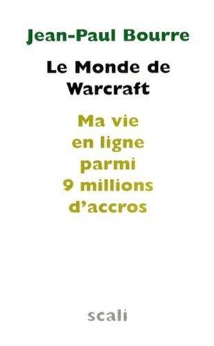 Le Monde de Warcraft