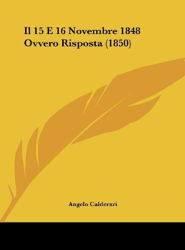 Il 15 E 16 Novembre 1848 Ovvero Risposta (1850)