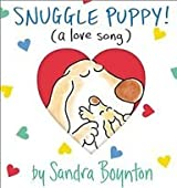 (Snuggle Puppy: A Little Love Song) By Boynton, Sandra (Author) Hardcover on 22-May-2003