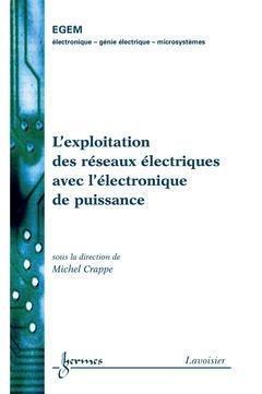 L'exploitation des réseaux électriques avec l'électronique de puissance