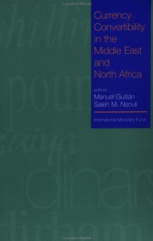 Currency Convertibility in the Middle East and North Africa by International Monetary Fund (1996-06-02) par International Monetary Fund
