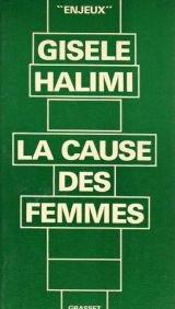 La Cause des femmes (Enjeux) par Gisèle Halimi