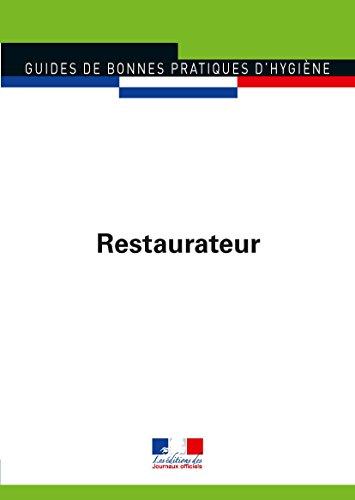 Restaurateur (Guides de bonnes pratiques d'hygine n5905)