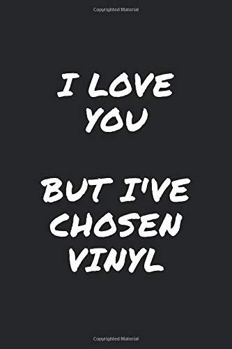 I Love You But I've Chosen Vinyl: Heat Transfer Vinyl Project Notebook, 6x9 Dot Grid Sketchbook / Journal for HTV Crafters