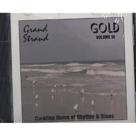 Grand Strand Gold 3 by Various Artists - Gold 3 Strand