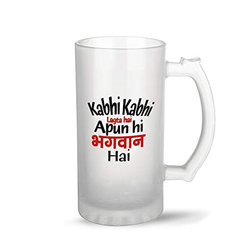 iKraft Kabhi Kabhi Lagta Apun Hi Bhagwan Hai Funny Quotes Printed Beer Mug Glass with Handle 16oz