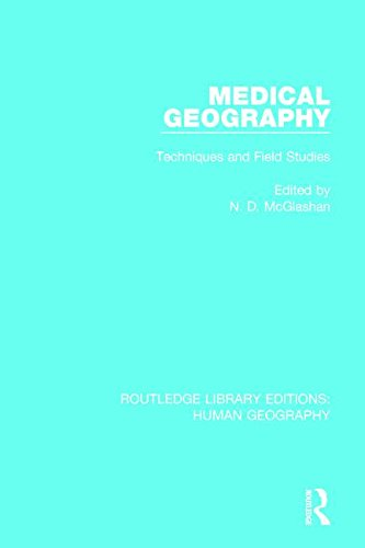 Medical Geography: Techniques and Field Studies (Routledge Library Editions: Human Geography)