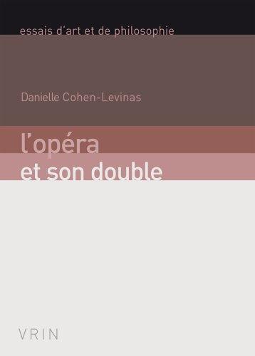 L'opéra et son double