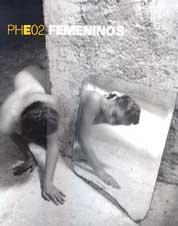 PHE02 - Femeninos (PHOTOESPAÑA) por Aa.Vv.
