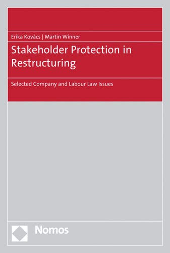 La Protection (Stakeholder Protection in Restructuring: Selected Company and Labour Law Issues)