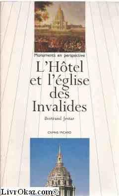 L'hôtel et l'église des Invalides par Bertrand Jestaz