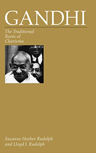 Gandhi: The Traditional Roots of Charisma (English Edition)