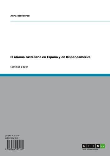 El idioma castellano en España y en Hispanoamérica por Anna Theodorou