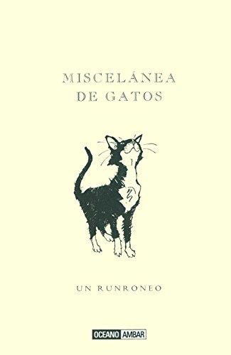 Miscelánea de gatos: El mundo gatuno (Tiempo libre)