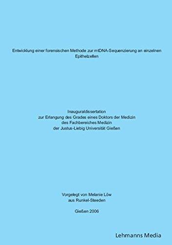 Entwicklung einer forensischen Methode zur mtDNA-Sequenzierung an einzelnen Epthelzellen: Inauguraldissertation