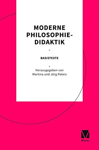 Moderne Philosophiedidaktik: Basistexte