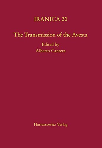 The Transmission of the Avesta (Iranica, Band 20)