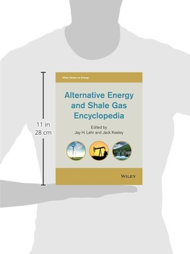 Alternative Energy and Shale Gas Encyclopedia (Wiley Series on Energy)
