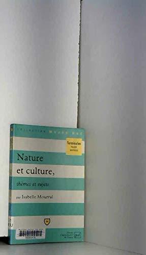 Nature et culture : Thèmes et sujets