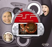 Exprime la psp (O'reilly (anaya Multimedia))