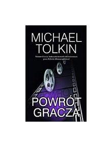 PowrĂlt gracza - Michael Tolkin [KSIÄĹťKA]