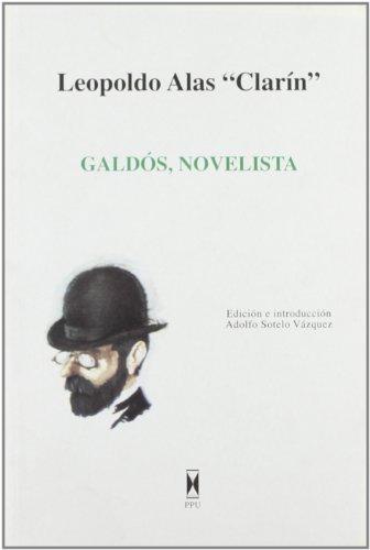 Galdos Novelista (Universitas) por Leopolda'clarin Alas