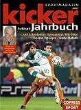 Kicker Fußball-Jahrbuch 2007 1. und 2. Bundesliga/Europapokal/DFB-Pokal. Europas Top-Ligen/WM 2006/Frauen