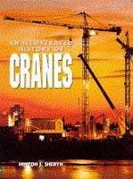 An Illustrated History of Cranes by Hinton J. Sheryn (1997-11-27)
