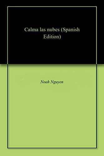 Despues Llegara La Calma (Spanish Edition)