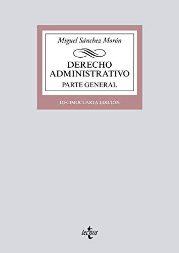 Derecho Administrativo (Derecho - Biblioteca Universitaria De Editorial Tecnos) par  Miguel Sánchez Morón