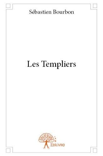 Les Templiers par Sebastien Bourbon