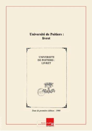 Université de Poitiers : livret [Edition de 1900]