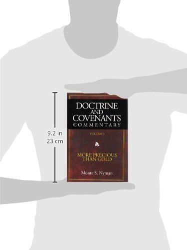 Doctrine & Covenants Commentary: More Precious Than Gold: 1
